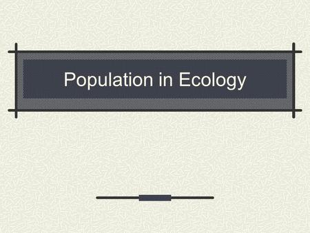 Population in Ecology.