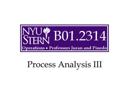 Process Analysis III. © The McGraw-Hill Companies, Inc., 2004 Operations -- Prof. Juran2 Outline Set-up times Lot sizes Effects on capacity Effects on.