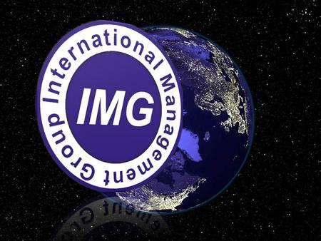 IMG INTRODUCTION International Management Group (IMG) is an inter-governmental organization, with the same privileges and immunities being granted to.