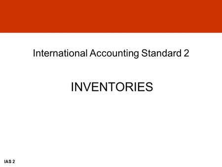 International Accounting Standard 2