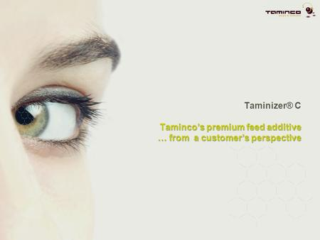 Taminizer® C C the difference