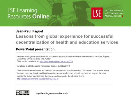 Lessons from global experience for successful decentralization of health and education services, Faguet, Jean-Paul (2012), © 2012 The Author This version.
