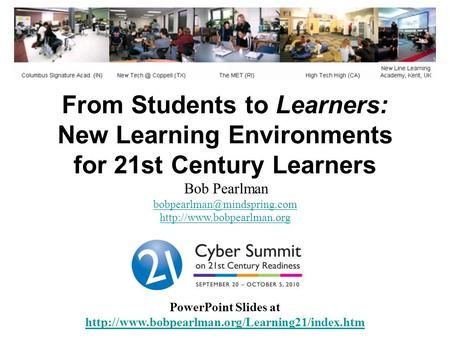 From Students to Learners: New Learning Environments for 21st Century Learners PowerPoint Slides at