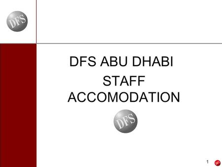 6/12/2014 1 - 1 - DFS ABU DHABI STAFF ACCOMODATION.