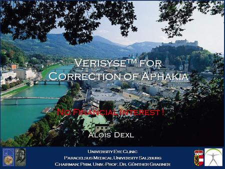 Verisyse™ for Correction of Aphakia