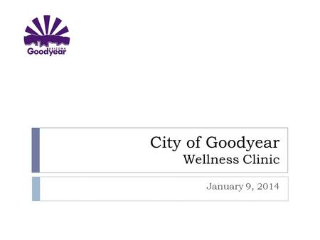 City of Goodyear Wellness Clinic