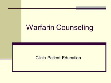 Clinic Patient Education