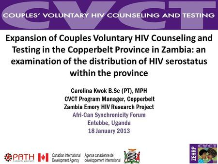 1 Expansion of Couples Voluntary HIV Counseling and Testing in the Copperbelt Province in Zambia: an examination of the distribution of HIV serostatus.