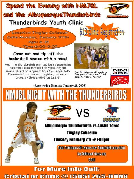 Thunderbirds Youth Clinic Come out and tip-off the basketball season with a bang! Meet the Thunderbirds team and learn fundamental basketball skills that.