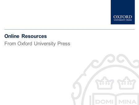 Online Resources From Oxford University Press This presentation gives a brief description of Mayo Clinic Scientific Press It tells you what the Mayo.