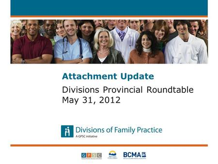 Attachment Update Divisions Provincial Roundtable May 31, 2012.