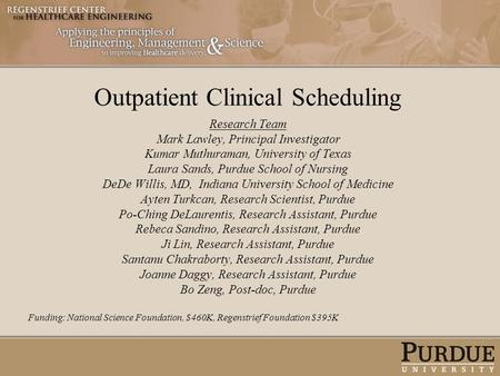 Outpatient Clinical Scheduling