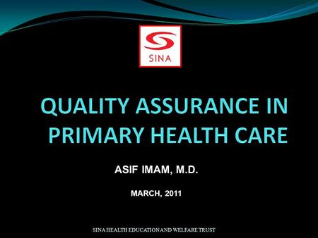 QUALITY ASSURANCE IN PRIMARY HEALTH CARE