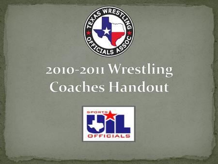 Head official responsibilities (TWOA website) Coordinate with event administration in advance (#of mats, officials, start times, teams, etc.) Any teams.