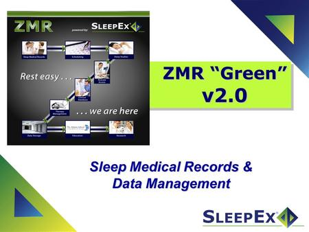 ZMR Green v2.0 Sleep Medical Records & Data Management.