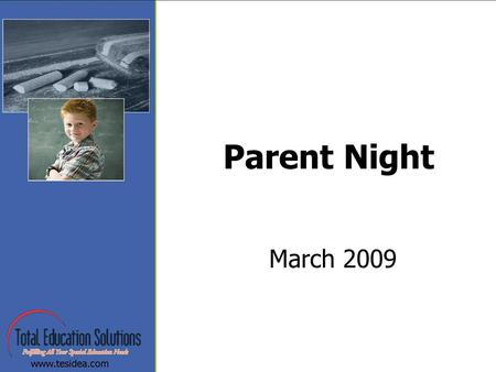 Parent Night March 2009. Welcome Introductions –Office Manager –Program Coordinators.