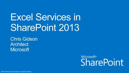 ©2012 Microsoft Corporation. All rights reserved..