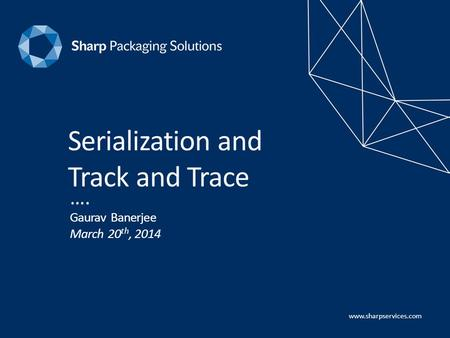 Serialization and Track and Trace