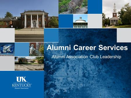 Alumni Career Services Alumni Association Club Leadership.