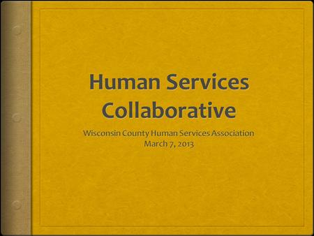 Back to the Drawing Board Summary of the work of the Human Services Redesign Committee from May 2012 forward.