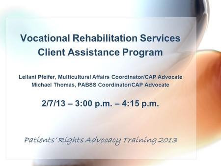 Vocational Rehabilitation Services Client Assistance Program