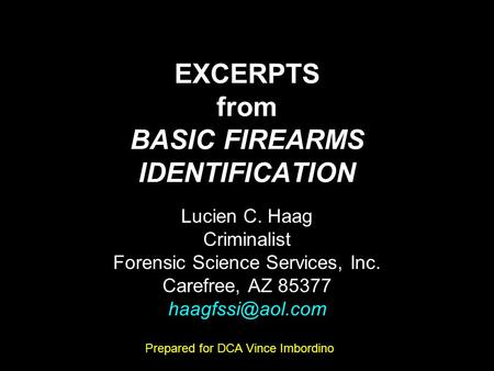 EXCERPTS from BASIC FIREARMS IDENTIFICATION