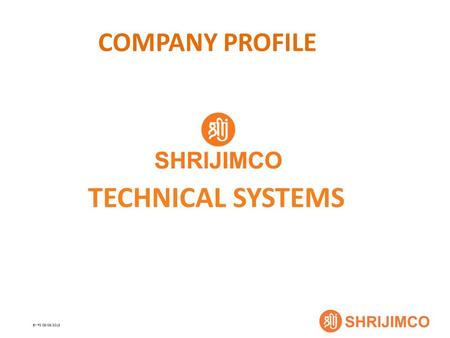 BY PS 06/06/2013 COMPANY PROFILE TECHNICAL SYSTEMS.
