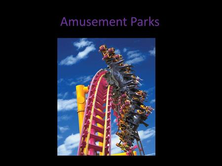 Amusement Parks. What are amusement parks? Amusement park and theme park are terms for a collection of rides and other entertainment attractions assembled.