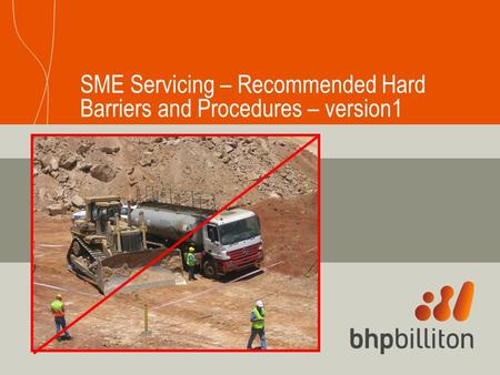 SME Servicing – Recommended Hard Barriers and Procedures – version1.