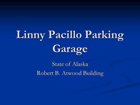 Linny Pacillo Parking Garage