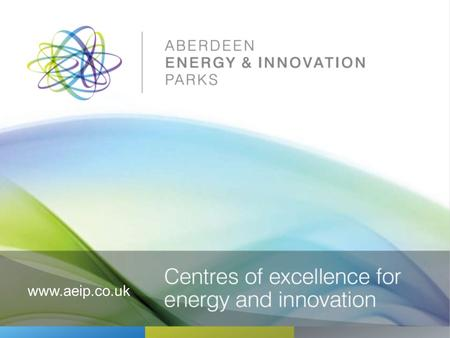 Www.aeip.co.uk. The Aberdeen Energy & Innovation Parks mark the southern gateway to Energetica and span 170 acres of attractive parkland in the Bridge.