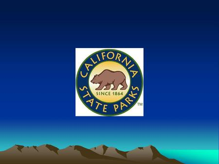 California State Park Mission To provide for the health, inspiration and education of the people of California by helping to preserve the state's extraordinary.