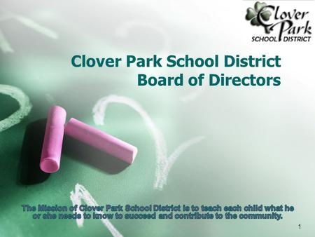 Clover Park School District Board of Directors 1.