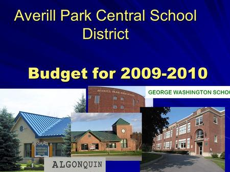 Averill Park Central School District Budget for 2009-2010.