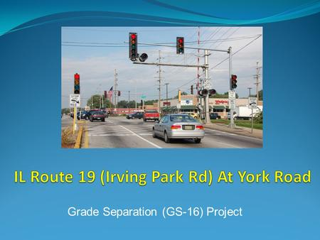 Grade Separation (GS-16) Project. Project Location - Bensenville N.