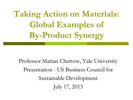 Taking Action on Materials: Global Examples of By-Product Synergy