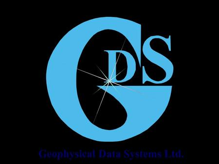 Geophysical Data Systems Ltd. S E I S W I N O N B A S I S O F WINDOWS ® SOFTWARE PACKAGE Geophysical Data Systems Ltd. Address:117198, RUSSIA, Moscow,