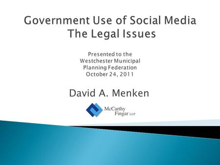 David A. Menken. Free Speech and First Amendment Issues Compliance with Legal Requirements.