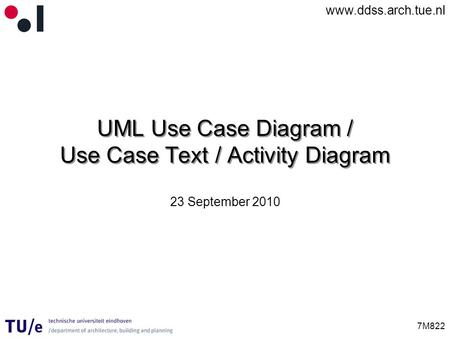 UML Use Case Diagram / Use Case Text / Activity Diagram