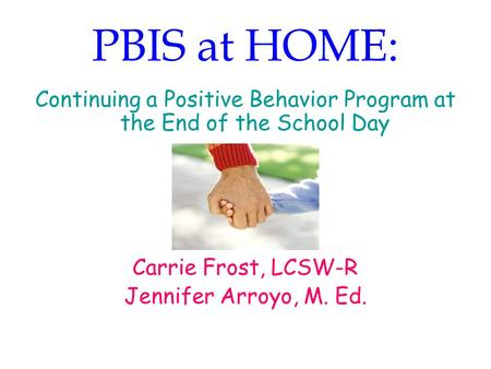 Continuing a Positive Behavior Program at the End of the School Day