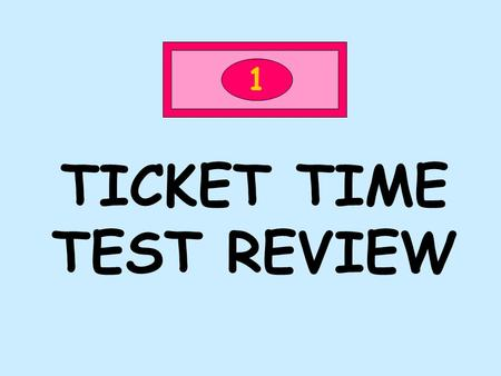 TICKET TIME TEST REVIEW 1. 1 HOW MANY ATOMS ARE IN THIS MOLECULE? 3.