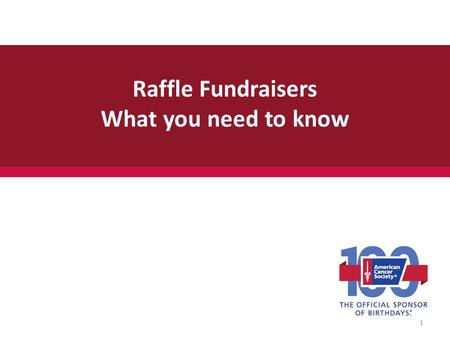 Raffle Fundraisers What you need to know 1. First of all - thank YOU! We sincerely appreciate all the time and resources you put into planning and conducting.