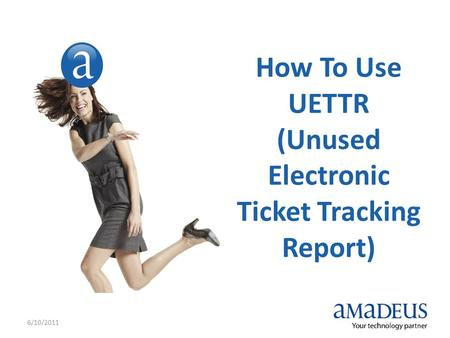 (Unused Electronic Ticket Tracking Report)