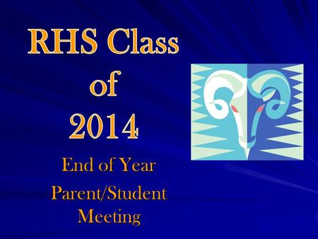 End of Year Parent/Student Meeting. Always do right. It will gratify some and astonish the rest! ~MarkTwain ~MarkTwain.