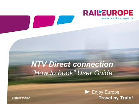 NTV Direct connection How to book User Guide September 2013.