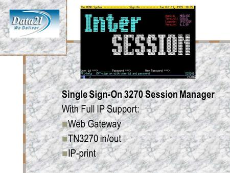 InterSession Single Sign-On 3270 Session Manager With Full IP Support: Web Gateway TN3270 in/out IP-print.