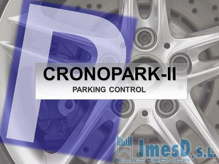 CRONOPARK-II PARKING CONTROL. · What is CRONOPARK-II? · In what kind of car park is installed CRONOPARK-II? · What advantages does CRONOPARK-II provide.