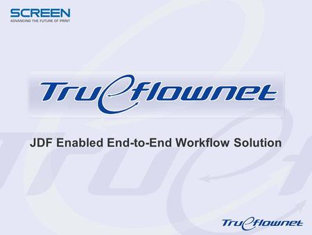 JDF Enabled End-to-End Workflow Solution