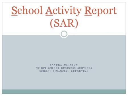 School Activity Report (SAR)