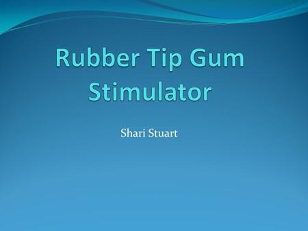Shari Stuart. Purpose: It is used to stimulate and firm the gums after a surgery. It is used when gingivitis or periodontal disease is present. However,
